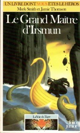 Le Grand-Maître d'Irsmun (livre dont vous êtes le héros)