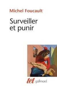 Foucault, Surveiller et punir